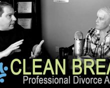 CLEAN BREAK: Insight Mediation – How To Emotionally Get Through Divorce with Melissa Lafreniere